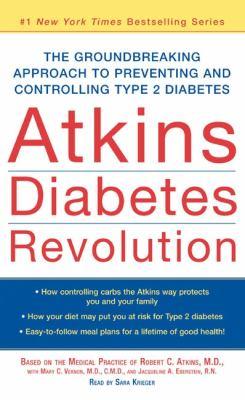 Atkins Diabetes Revolution: Atkins Diabetes Revolution 9780060727451