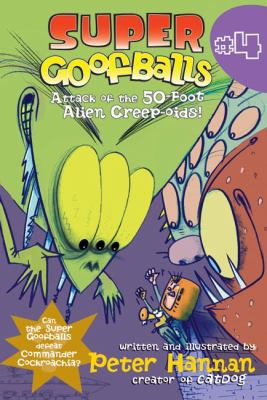 Attack of the 50-Foot Alien Creep-oids!