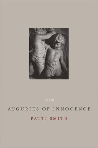 Auguries of Innocence : Poems - Smith, Patti
