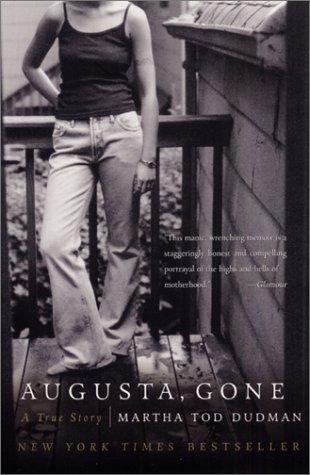 Augusta, Gone: A True Story 9780060014155