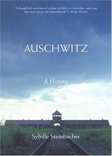 Auschwitz: A History 9780060825829