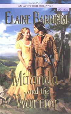 Avon True Romance: Miranda and the Warrior, an