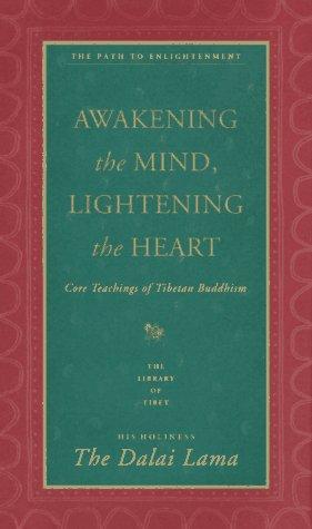 Awakening the Mind, Lightening the Heart: Coe Teachings of Tibetan Buddhism