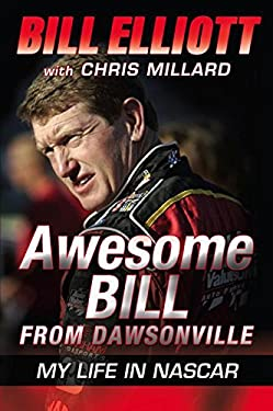 Awesome Bill from Dawsonville: My Life in NASCAR 9780061125737