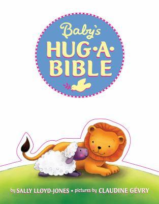 Baby's Hug-A-Bible 9780061566219