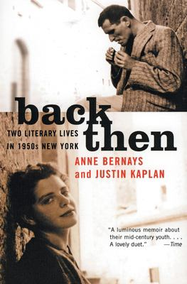 Back Then: Two Literary Lives in 1950s New York 9780060958053