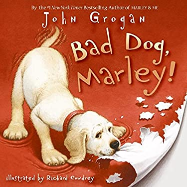 Bad Dog, Marley!