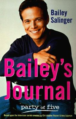 Bailey's Journal: Party of Five 9780060957162