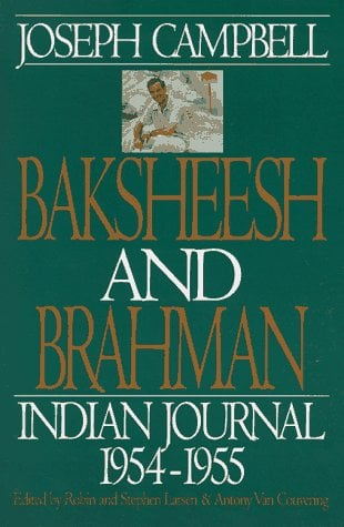 Baksheesh and Brahman: Indian Journal, 1954-1955