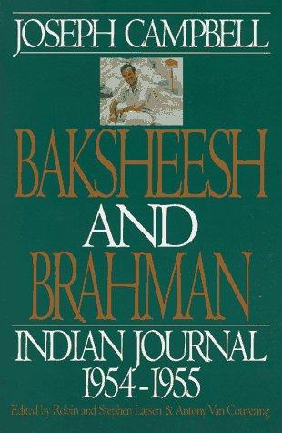 Baksheesh and Brahman: Indian Journal, 1954-1955