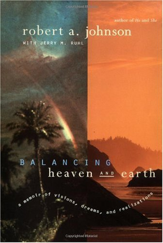 Balancing Heaven and Earth: A Memoir 9780062515063