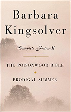 Barbara Kingsolver: Complete Fiction II