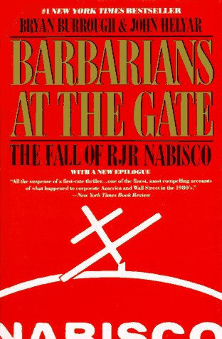 Barbarians at the Gate: The Fall of R.J.R. Nabisco