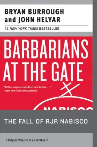 Barbarians at the Gate: The Fall of RJR Nabisco 9780060536350