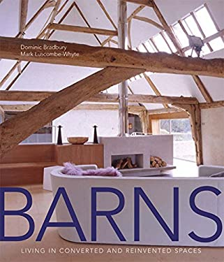 Barns: Living in Converted and Reinvented Spaces 9780060596309