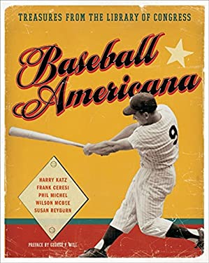 Baseball Americana: Treasures from the Library of Congress 9780061625459
