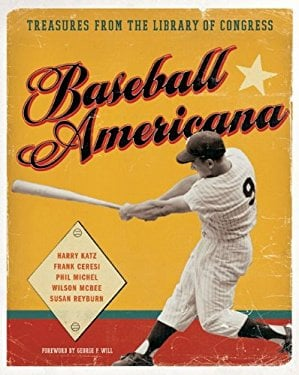 Baseball Americana: Treasures from the Library of Congress 9780061625466