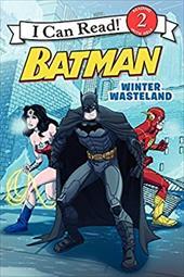 Batman Classic: Winter Wasteland (I Can Read Level 2) 22338579