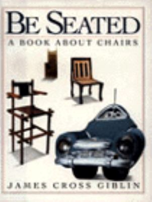 Be Seated: A Book about Chairs