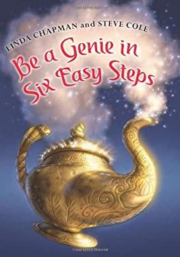 Be a Genie in Six Easy Steps