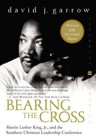 Bearing the Cross: Martin Luther King, JR., and the Southern Christian Leadership Conference 9780060566920