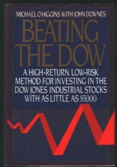 Beating the Dow: A High-Return, Low-Risk Method for Investing in the Dow Jones Industrial Stocks with as Little as $5,000