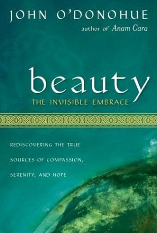 Beauty: The Invisible Embrace 9780060196431