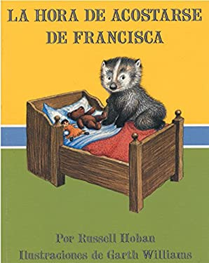 Bedtime for Frances (Spanish Edition): La Hora de Acostarse de Francisca 9780064434133