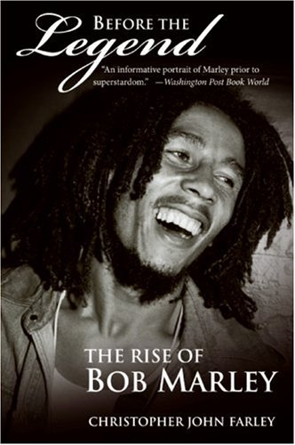 Before the Legend: The Rise of Bob Marley 9780060539924