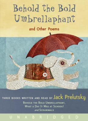 Behold the Bold Umbrellaphant CD: And Other Poems 9780061140464