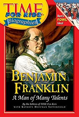Benjamin Franklin: A Man of Many Talents