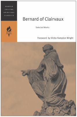 Bernard of Clairvaux: Selected Works