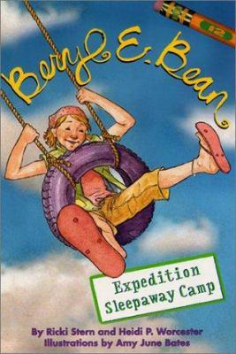 Beryl E. Bean #2: Expedition Sleepaway Camp
