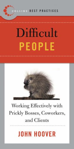 Best Practices: Difficult People
