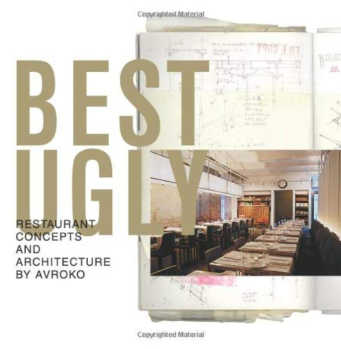 Best Ugly: Restaurant Concepts and Architecture 9780061136931