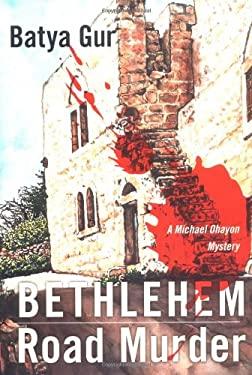 Bethlehem Road Murder