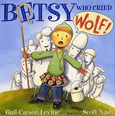 Betsy Who Cried Wolf 9780060287634