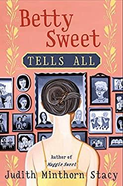 Betty Sweet Tells All