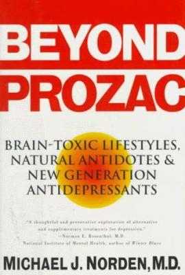 Beyond Prozac: Antidotes for Modern Times