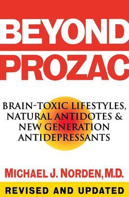 Beyond Prozac: Antidotes for Modern Times 9780060987077