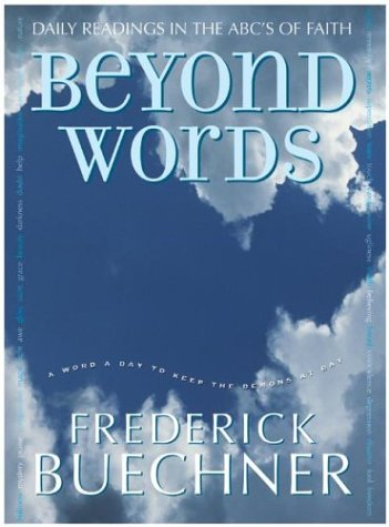 Beyond Words: Daily Readings in the ABC's of Faith 9780060574468