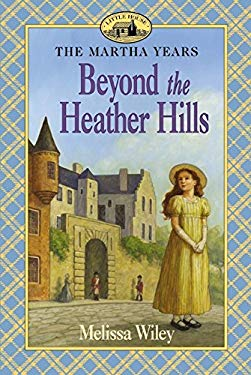 Beyond the Heather Hills 9780064407151