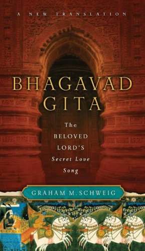 Bhagavad Gita: The Beloved Lord's Secret Love Song 9780060754259