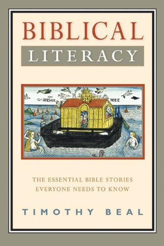 Biblical Literacy: The Essential Bible Stories Everyone Needs to Know 9780061718670