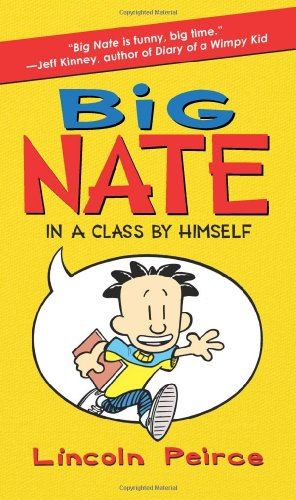 Big Nate: In a Class by Himself 9780061944345