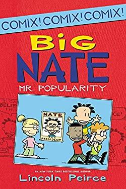 Big Nate: Mr. Popularity (Big Nate Comix)