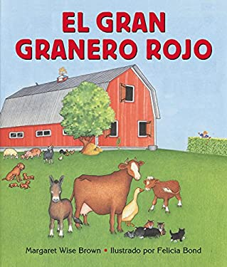Big Red Barn Board Book (Spanish Edition): El Gran Granero Rojo 9780060091071