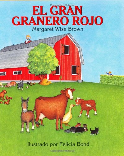 Big Red Barn (Spanish Edition): El Gran Granero Rojo 9780060262259