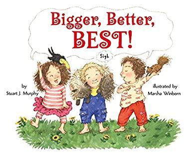 Bigger, Better, Best! 9780060289188