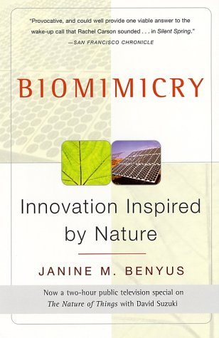 Biomimicry: Innovation Inspired by Nature 9780060533229